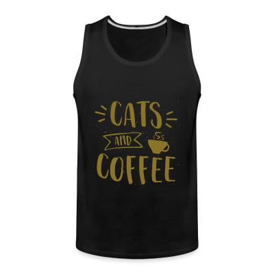 Tank top Cats and coffee