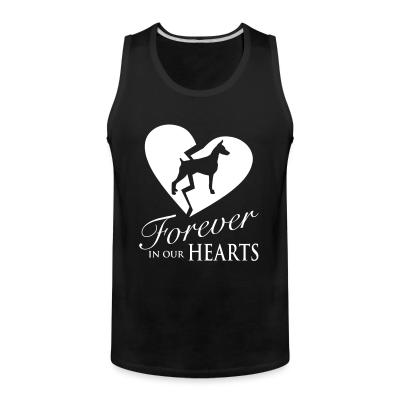 Tank top Doberman Pinscher forever in your hearts