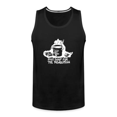 Tank top Food not bombs - free soup for the revolution