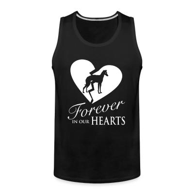Tank top forever in your hearts greyhound