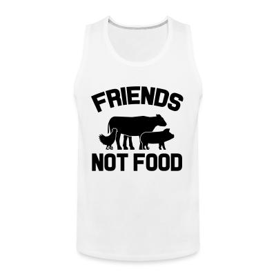 Friends not food