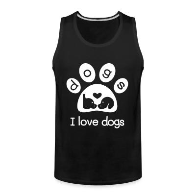 Tank top I love dogs