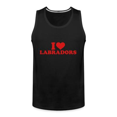 Tank top I love labradors