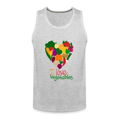 Tank top I love vegetables