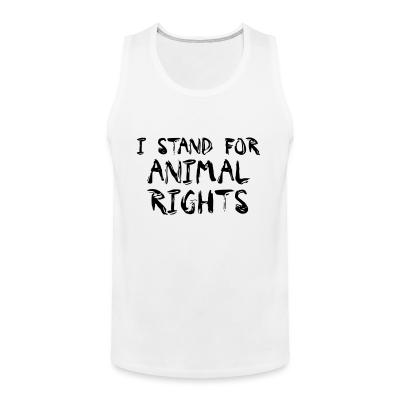 Tank top I stand for animal rights