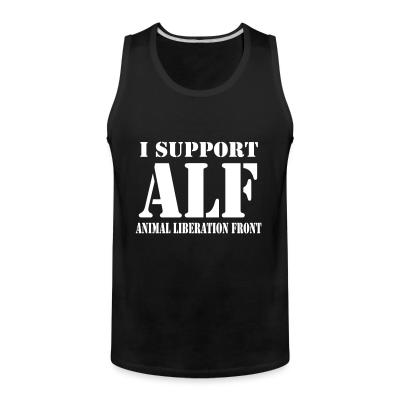 Tank top I support ALF - Animal Liberation Front