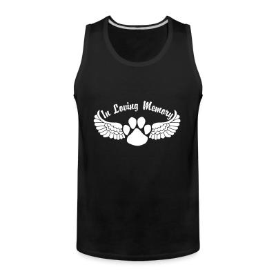 Tank top In Loving Memory