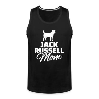 Tank top Jack Russell mom