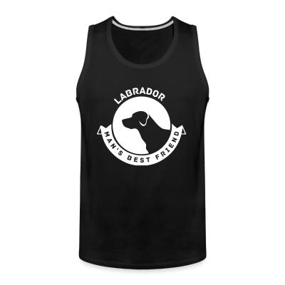 Tank top Labrador man's best friend