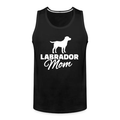 Tank top Labrador mom