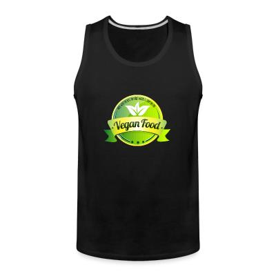 Tank top Made with the best natural product from nature Vegan food