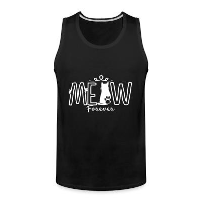 Tank top meow forever