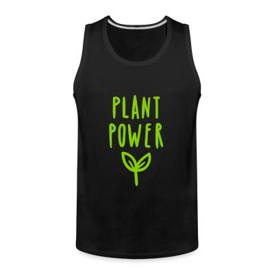 Tank top plant power