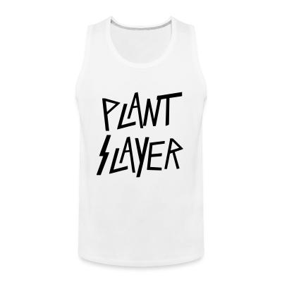 Tank top Plant slayer