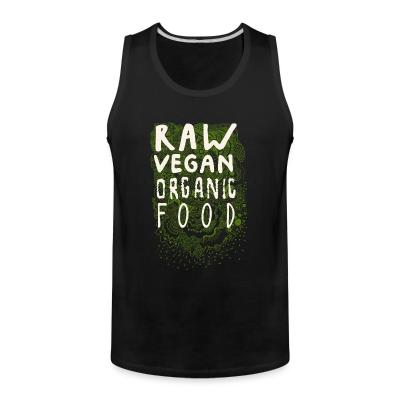 Tank top Raw vegan organic food