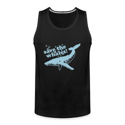 Tank top Save the whales