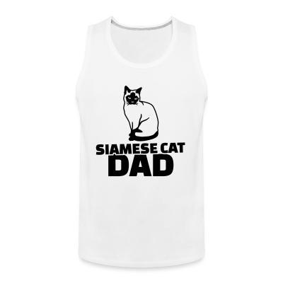 Tank top Siamese cat dad