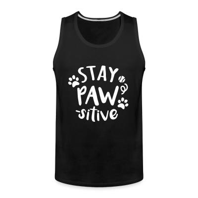 Tank top stay paws -sitive