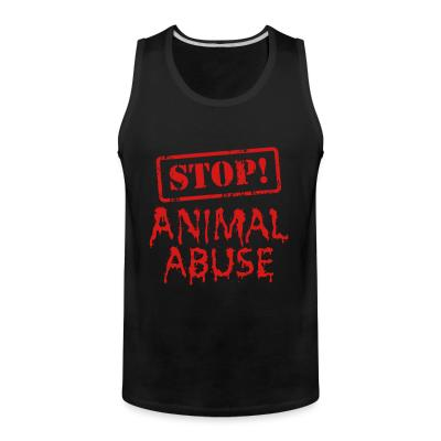 Tank top Stop animal abuse