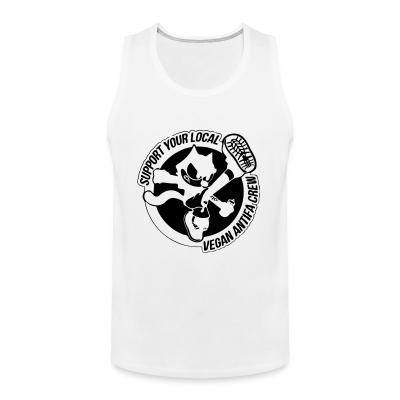 Tank top Support your local vegan antifa crew