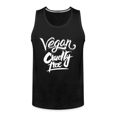 Tank top Vegan! Cruelty free
