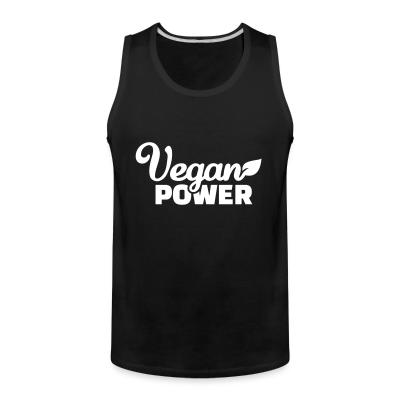 Tank top Vegan  power