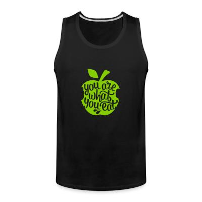 Tank top you are what you eat