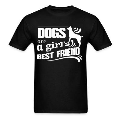 T-shirt Dogs are a girl's best friend