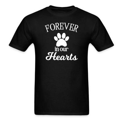 T-shirt Forever in your hearts