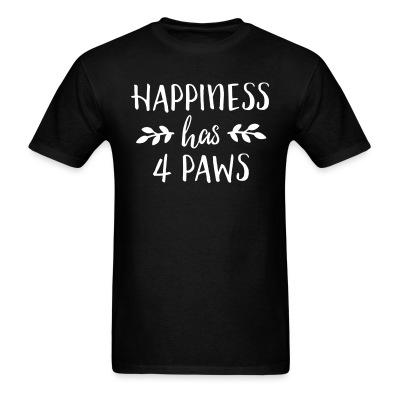 T-shirt happiness has 4 paws