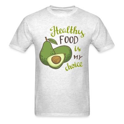 Healty food is my choice