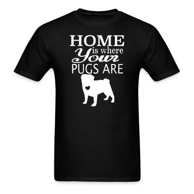 Home is where your pugs are