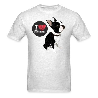 I love Boston Terrier