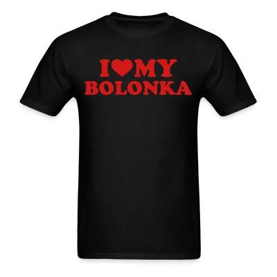 i love my bolonka