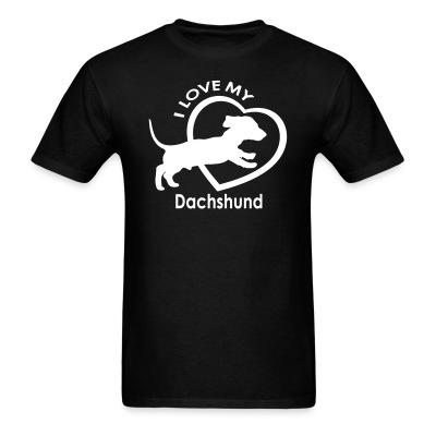 T-shirt I love my dachshund