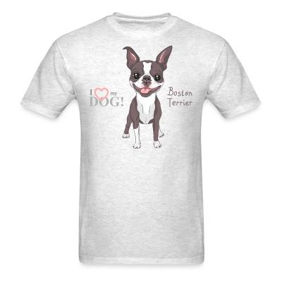 I love my dog boston terrier