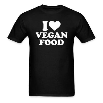 T-shirt I love Vegan  food