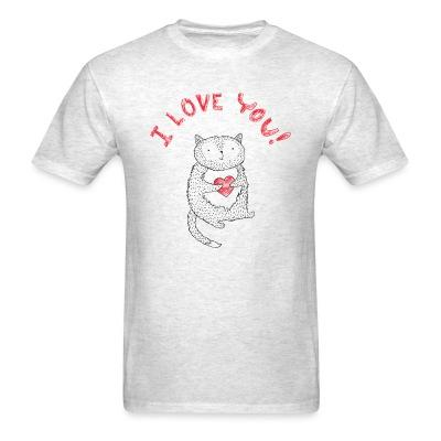 T-shirt I love you !