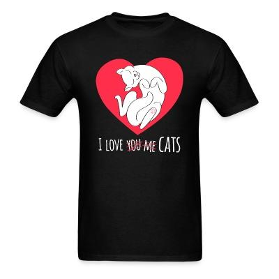 T-shirt I love you me cats