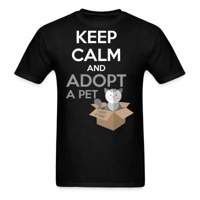 Keep calm and apodt a pet