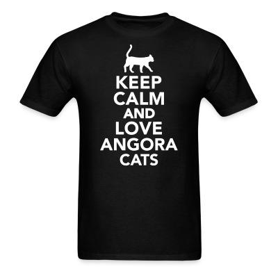 T-shirt Keep calm and love angora cats