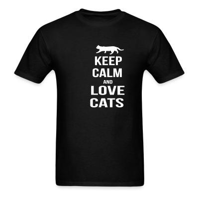 T-shirt keep calm and love cats
