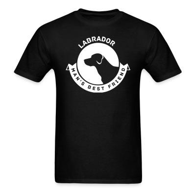 T-shirt Labrador man's best friend
