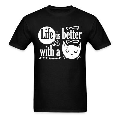 T-shirt life is better with a cat