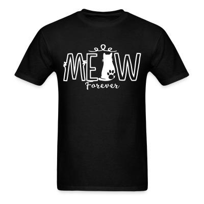 T-shirt meow forever