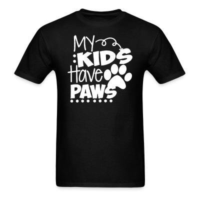 My kid have paws