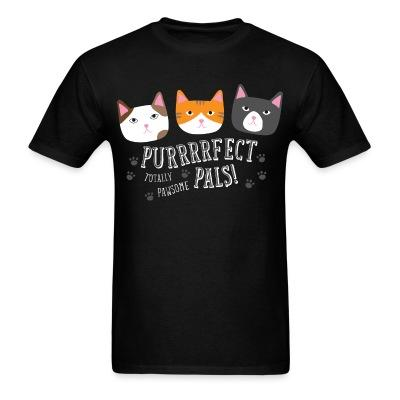 T-shirt Purrfect pals! totally pawsome