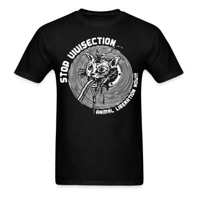 T-shirt Stop vivisection - animal liberation now!!!