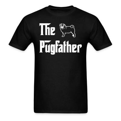T-shirt The pugfather
