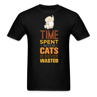 T-shirt Time spent with cats is never wasted